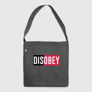 disobey - Shoulder Bag made from recycled material