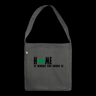 home is where the court is 2 - Shoulder Bag made from recycled material