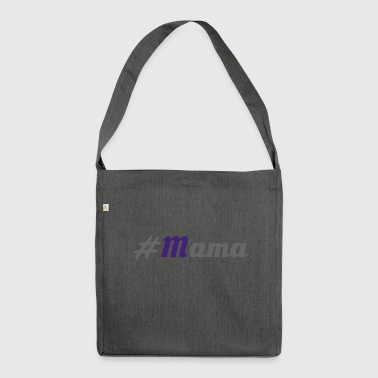 #Mummy - Shoulder Bag made from recycled material