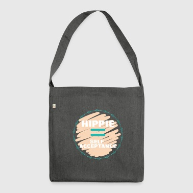 Hippie / Hippies: Hippie = acceptation de soi - Sac bandoulière 100 % recyclé