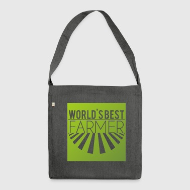 Farmer / Farmer / Farmer: World's Best Farmer - Shoulder Bag made from recycled material