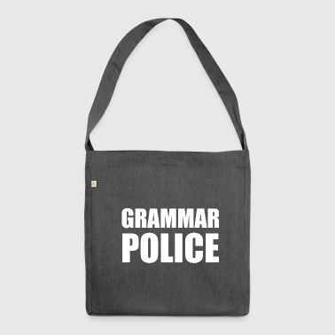 GRAMMAR POLICE - Shoulder Bag made from recycled material