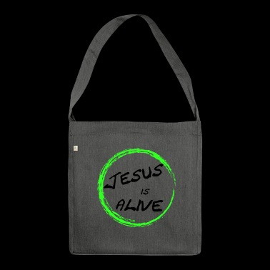 Jesus is alive - Shoulder Bag made from recycled material