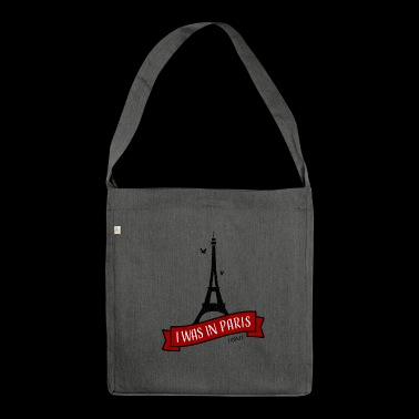 Paris I Was In Paris (I Love Paris) - Schultertasche aus Recycling-Material