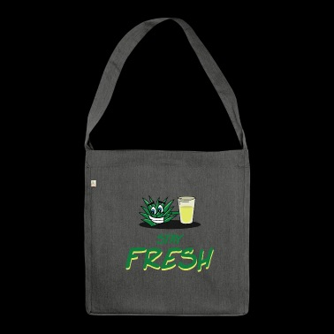 Stay fresh - Shoulder Bag made from recycled material