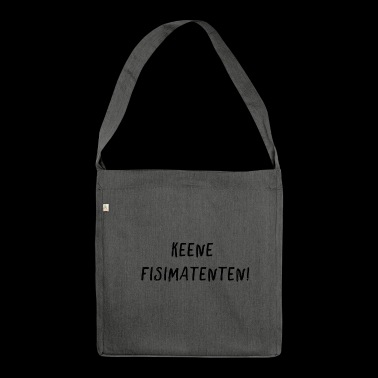 Keene Fisimatenten - black - Berlin dialect - Shoulder Bag made from recycled material