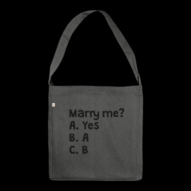 Marry me? - Shoulder Bag made from recycled material