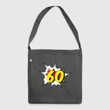 60th birthday: 60 - Shoulder Bag made from recycled material
