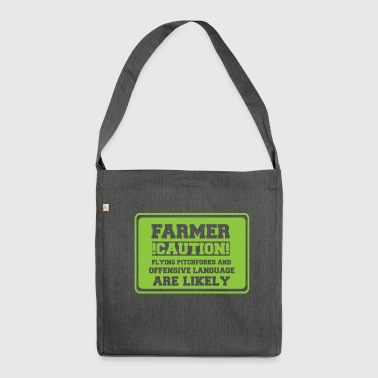 Farmer / farmer / farmer: Farmer! Caution! Flying - Shoulder Bag made from recycled material