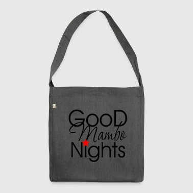 Good Mambo Nights - Dance Shirt - Shoulder Bag made from recycled material