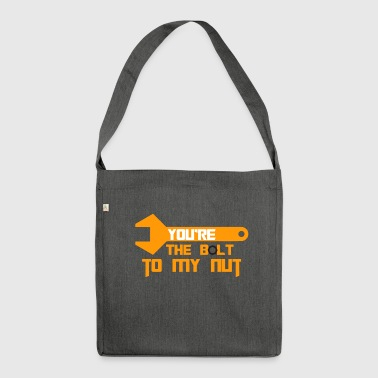 Mechanic: You're The Bolt To My Nut - Shoulder Bag made from recycled material