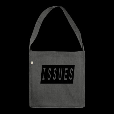 issues - Shoulder Bag made from recycled material