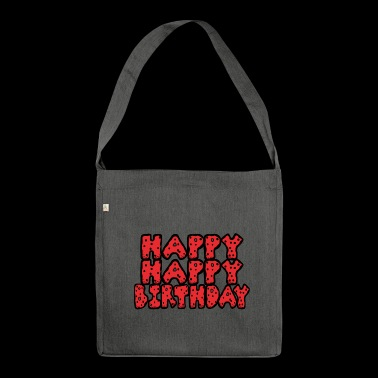 Happy birthday - Sac bandoulière 100 % recyclé
