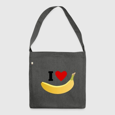 I love bananas - Shoulder Bag made from recycled material