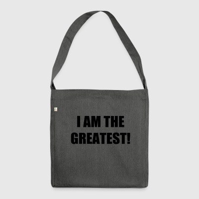 I AM THE GREATEST! - Shoulder Bag made from recycled material