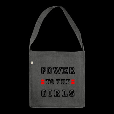 Power to the girls Girl power Girl power Sport - Shoulder Bag made from recycled material