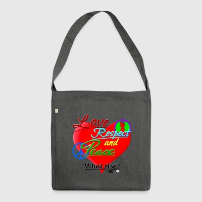 Love, respect and peace - Shoulder Bag made from recycled material