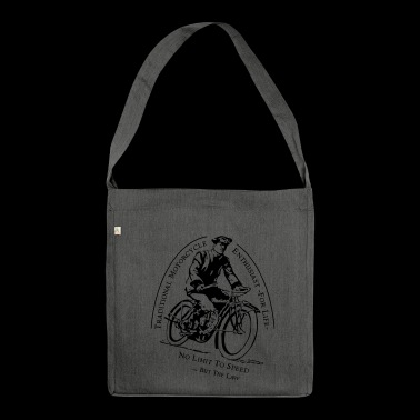 Traditional Motorcycle Enthusiast -For Life - Shoulder Bag made from recycled material