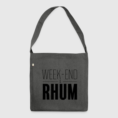 Weekend with rum - Shoulder Bag made from recycled material
