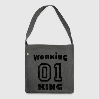 Workaholic Work - Working King - Shoulder Bag made from recycled material