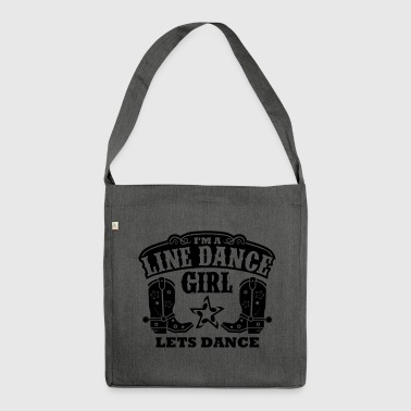 I'M A LINE DANCE GIRL - Shoulder Bag made from recycled material