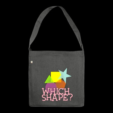 Welche Form? - Schultertasche aus Recycling-Material