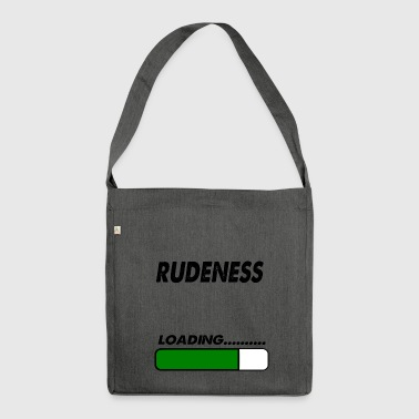 rudeness loading - Shoulder Bag made from recycled material