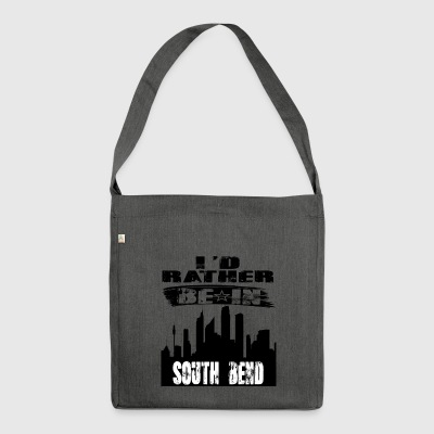 Geschenk Id rather be in South Bend - Schultertasche aus Recycling-Material
