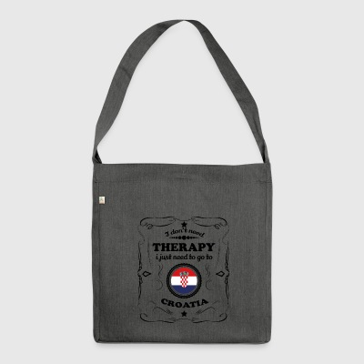 DON T NEED THERAPY GO CROATIA - Shoulder Bag made from recycled material
