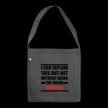 Can explain relationship born love JUMPSTYLE - Schultertasche aus Recycling-Material