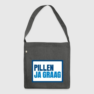 Pillen? Ja graag... - Shoulder Bag made from recycled material