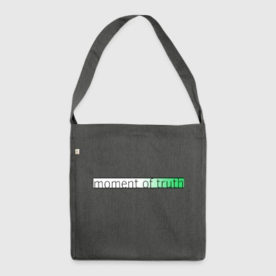 moment of truth - Shoulder Bag made from recycled material