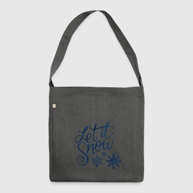 let it snow - Shoulder Bag made from recycled material
