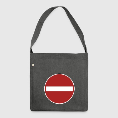 prohibition sign - Shoulder Bag made from recycled material
