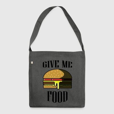 Give me FOOD - Shoulder Bag made from recycled material