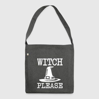 witch please Halloween - Shoulder Bag made from recycled material