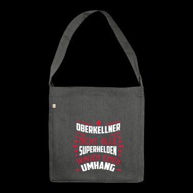 Kellner! Superheld ohne Umhang - SHIRTBUBBLE - Schultertasche aus Recycling-Material
