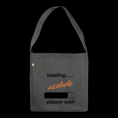 loading asshole - Shoulder Bag made from recycled material