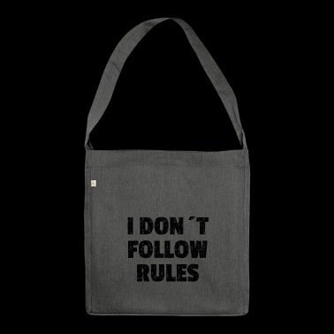 I DON´T FOLLOW RULES Black - Schultertasche aus Recycling-Material