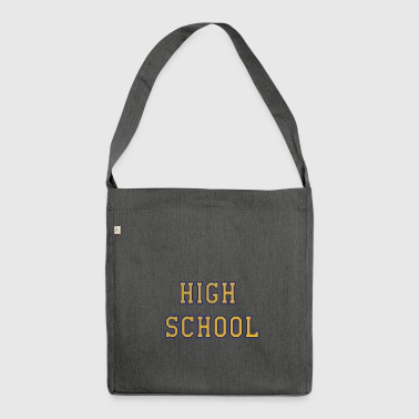 High school - Shoulder Bag made from recycled material