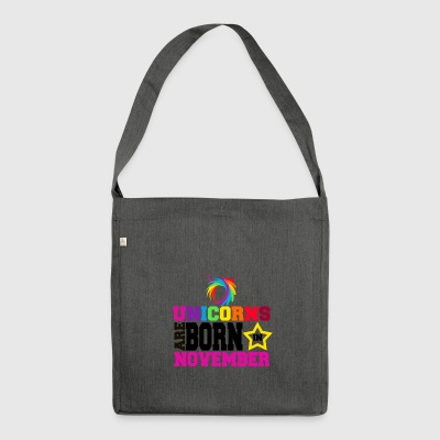 Unicorns are born in November - Shoulder Bag made from recycled material