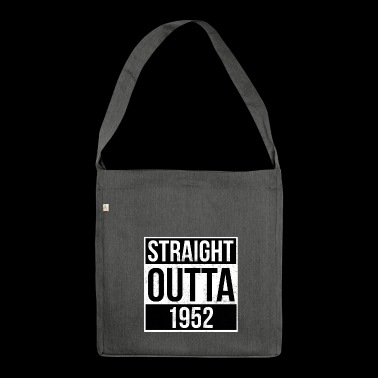 Straight Outta 1952 - Schultertasche aus Recycling-Material