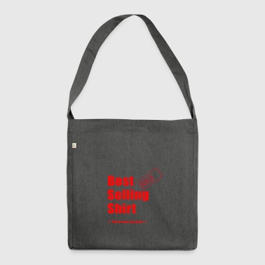 best selling shirt - Shoulder Bag made from recycled material
