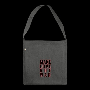 Make Love Not War - Schultertasche aus Recycling-Material