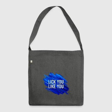 Lick you Like you dog or cat quote - Shoulder Bag made from recycled material