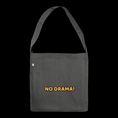 no drama - Shoulder Bag made from recycled material