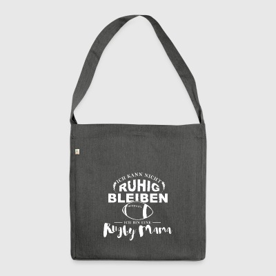 Rugby Shirt-Stay calm - Shoulder Bag made from recycled material