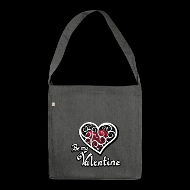 Valentine's Day Be my Valentine - Shoulder Bag made from recycled material