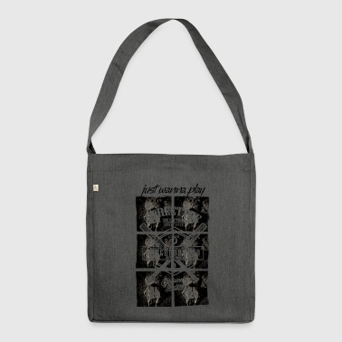 just wanna play - Shoulder Bag made from recycled material