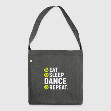 Eat, sleep, dance, repeat - gift - Shoulder Bag made from recycled material